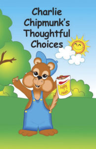 Charlie Chipmunk's Thoughtful Choices