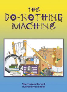 The Do Nothing Machine