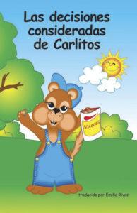 Las decisiones consideradas de Carlitos